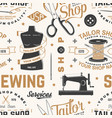 tailor shop seamless pattern or background vector image vector image