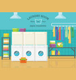 interior view at laundry room express cleaning vector image