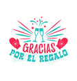 thank you for the gift - spanish-language vector image vector image