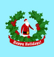 santa claus inside holly berries and leaves wreath vector image