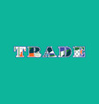 trade concept word art vector image