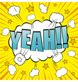 Yeah comic bubble text vector image vector image