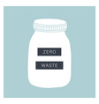 zero waste living glass jar vector image vector image