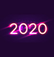 2020 happy new year neon text 2020 new year vector image