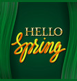 hello spring golden with yellow orange gradient vector image