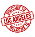 welcome to los angeles red round vintage stamp vector image vector image