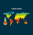 climate change map earth thermometer color vector image