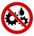 do not lubricate oil not required icon black vector image
