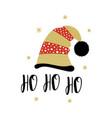 greeting card santa hat with ho ho ho text vector image