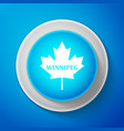 white canadian maple leaf with city name winnipeg vector image vector image