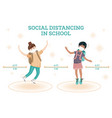 social distancing in school young girl and boy vector image