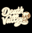 death valley hand drawn lettering vector image