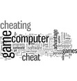 how to cheat in a computer game vector image vector image
