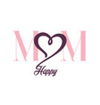 mom happy big heart white background image vector image