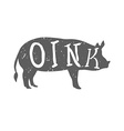 Pig Silhouette with Oink Text vector image vector image