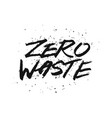 save planet zero waste handwritten modern vector image vector image