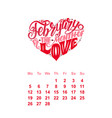 calendar for february hand drawn lettering vector image
