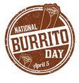 national burrito day grunge rubber stamp vector image vector image