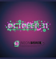 october halloween neon sign vector image vector image