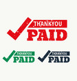 thankyou and paid stamp vector image vector image