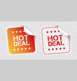 hot deal stickers on isolated background vector image