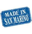 made in san marino blue square grunge stamp vector image vector image