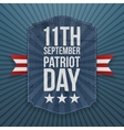 September 11th Patriot Day paper Badge vector image vector image