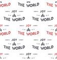 joy the world lettering seamless pattern design vector image vector image