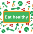 Eat healthy background vector image