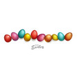 group easter eggs different colors vector image
