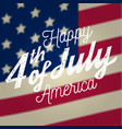 happy 4th of july design in retro style fourth vector image vector image