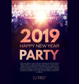 happy new 2019 year party poster template with vector image vector image