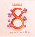 international women s 8 march day greeting card vector image