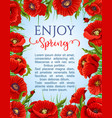 poster of spring poppy flowers wreath vector image vector image