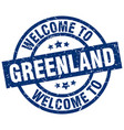 welcome to greenland blue stamp vector image