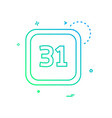 31 date calender icon design vector image vector image
