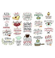 19 hand-lettering quotes about food coffee tea vector image