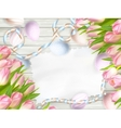 Easter egg tulips and empty vintage card EPS 10 vector image vector image