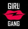 power girl gang - slogan lips with lightning vector image