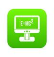 monitor with einstein formula icon digital green vector image