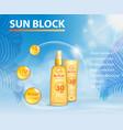 sunscreen ads template sun protection sunblock vector image vector image