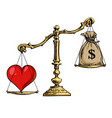 heart and money on scales love overweight sack of vector image
