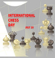 international chess day card july 20 holiday vector image