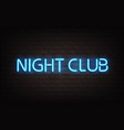 night club blue neon lettering on dark brick wall vector image vector image