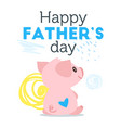 father day greeting card template vector image