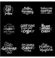 quote coffee typography set calligraphy style vector image