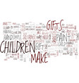 gifts children can make text background word vector image vector image