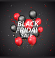 black friday sale design with balloons and confett vector image
