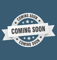 coming soon ribbon coming soon round white sign vector image vector image