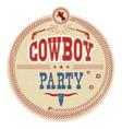 cowboy party western label vintage card vector image vector image